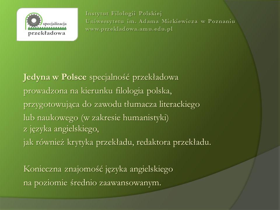 Bliska współpraca Translatoryką gdańską z Translatoryką gdańską - planowane na 6-7 grudnia 2013 polonistyczno-anglistyczne seminarium z tłumaczenia poezji w Kołobrzegu.