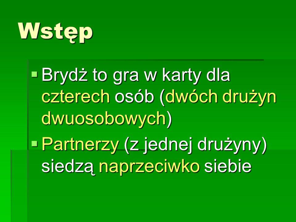 Przykład licytacji: Gracz N rozdawał Gracz N rozdawał (i spasował) E otworzył 1 E otworzył 1 S przelicytował go oferując wzięcie tylu samo lew (7) ale w starszy kolor (piki) S przelicytował go oferując wzięcie tylu samo lew (7) ale w starszy kolor (piki) W zadeklarował lewe więcej i po 3 pasach para EW wygrała licytacje (teraz W musi wziąć 8 lew, a jest kolorem atu) W zadeklarował lewe więcej i po 3 pasach para EW wygrała licytacje (teraz W musi wziąć 8 lew, a jest kolorem atu) WNES - 2paspas 1pas 1pas