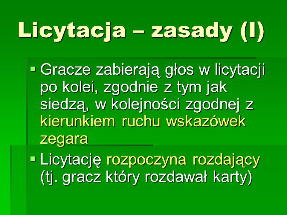Licytacja – możliwe odzywki (i ich klasyczne znaczenie) Odzywki deklarujące określoną ilość lew i kolor atu (od 1 do 7BA), np.