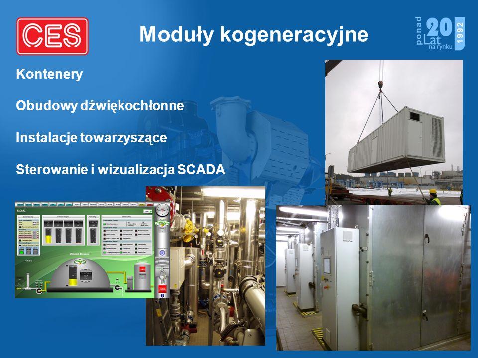 Moduły kogeneracyjne Kontenery Obudowy dźwiękochłonne Instalacje towarzyszące Sterowanie i wizualizacja SCADA