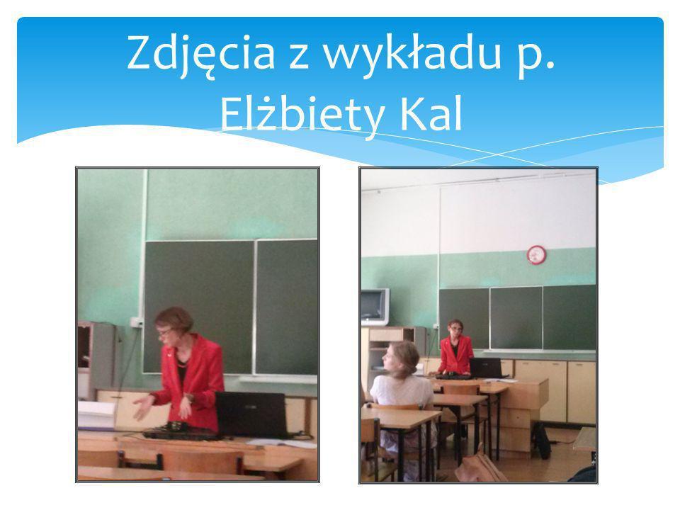 Zdjęcia z wykładu p. Elżbiety Kal