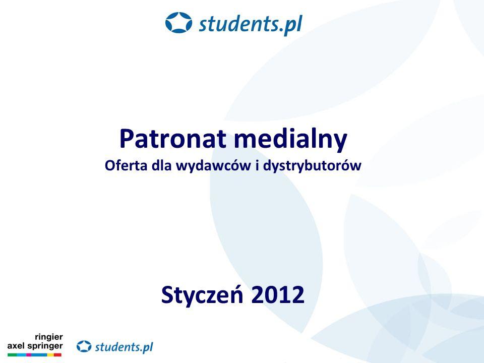 Patronat medialny Oferta dla wydawców i dystrybutorów Styczeń 2012