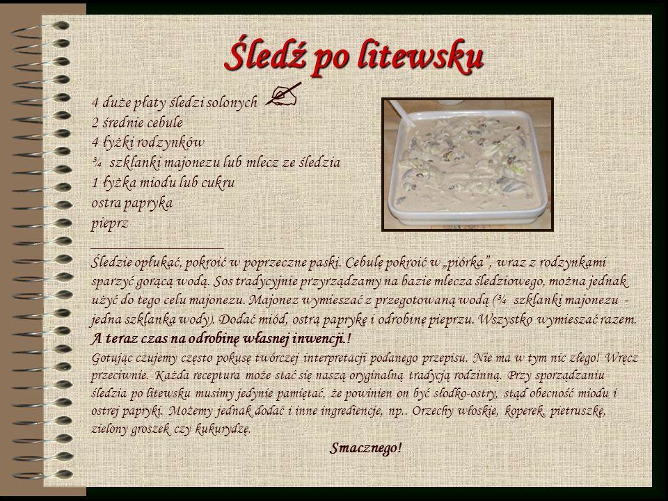 Śledź po litewsku 4 duże płaty śledzi solonych 2 średnie cebule 4 łyżki rodzynków ¾ szklanki majonezu lub mlecz ze śledzia 1 łyżka miodu lub cukru ost