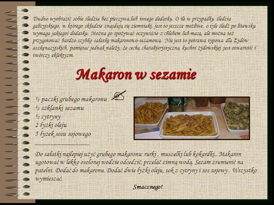 Makaron w sezamie ½ paczki grubego makaronu ½ szklanki sezamu ½ cytryny 2 łyżki oleju 5 łyżek sosu sojowego ________________ Do sałatki najlepiej użyć