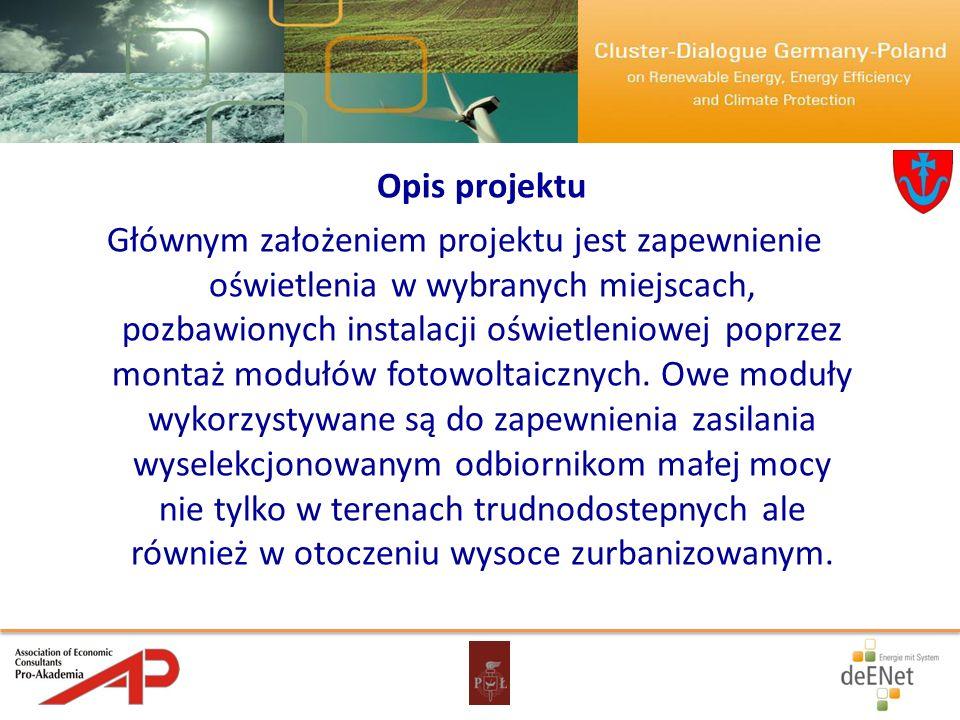 Opis projektu Głównym założeniem projektu jest zapewnienie oświetlenia w wybranych miejscach, pozbawionych instalacji oświetleniowej poprzez montaż mo