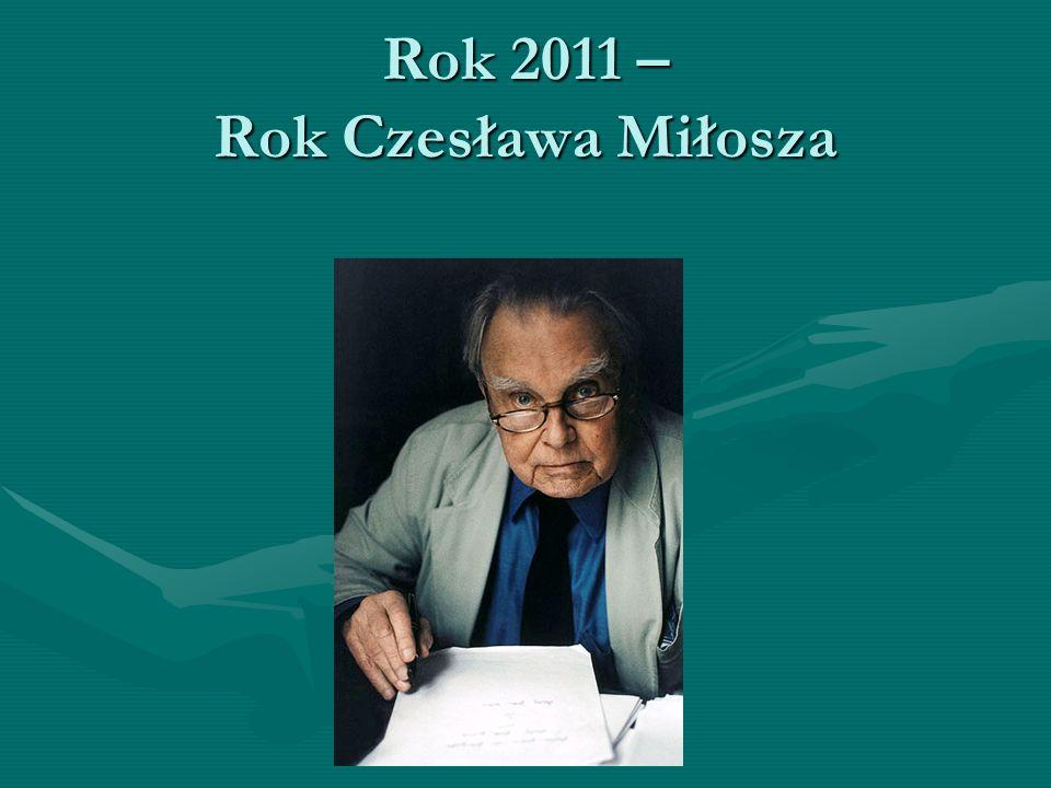 Rok 2011 – Rok Czesława Miłosza