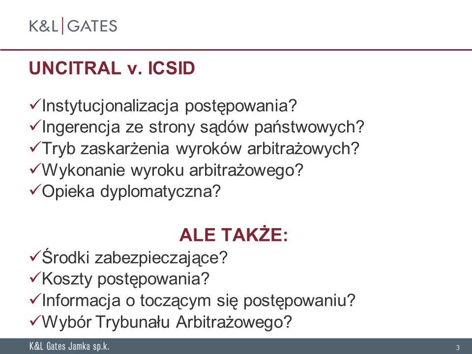 3 UNCITRAL v.ICSID Instytucjonalizacja postępowania.