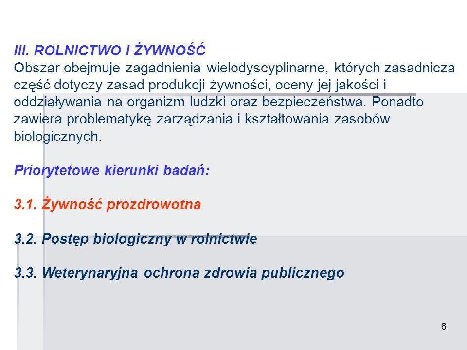 7 III.ROLNICTWO I ŻYWNOŚĆ 3.1.