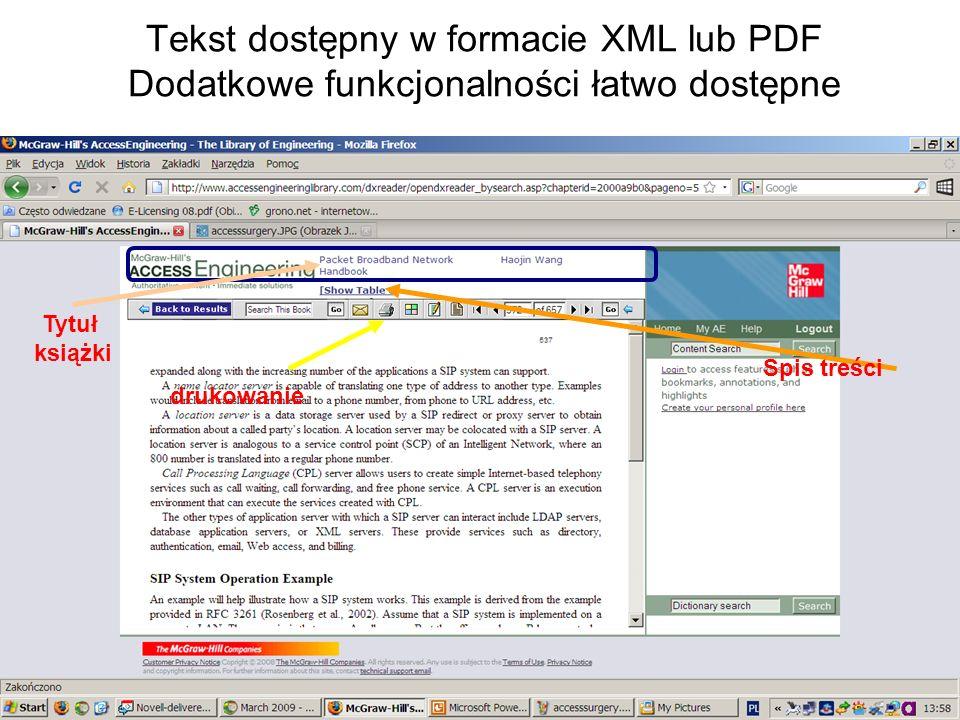 Tekst dostępny w formacie XML lub PDF Dodatkowe funkcjonalności łatwo dostępne drukowanie Spis treści Tytuł książki