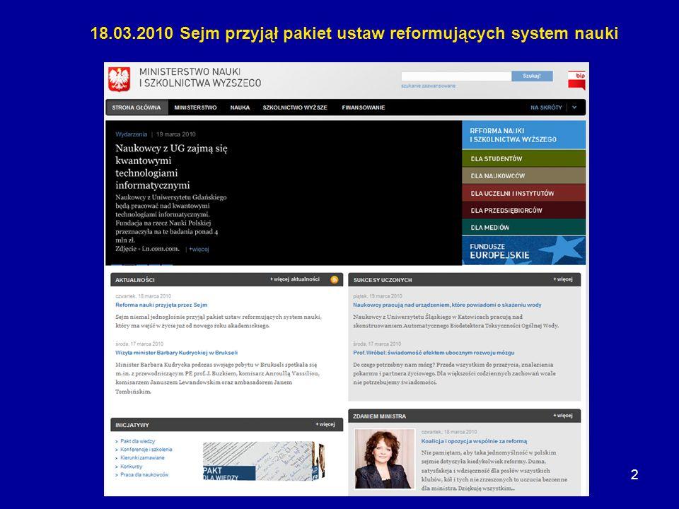 2 18.03.2010 Sejm przyjął pakiet ustaw reformujących system nauki