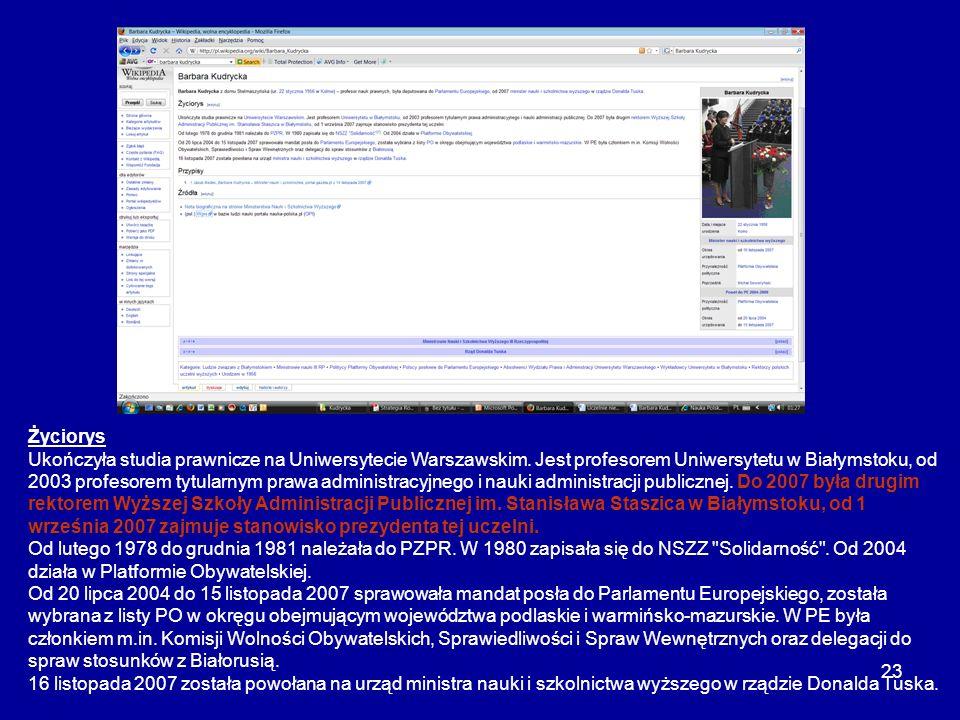 23 Życiorys Ukończyła studia prawnicze na Uniwersytecie Warszawskim. Jest profesorem Uniwersytetu w Białymstoku, od 2003 profesorem tytularnym prawa a