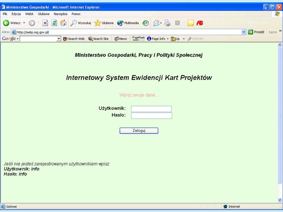 Internetowy System Ewidencji Kart Projektów MGPiPS http://isekp.mg.gov.pl Baza danych o potencjalnych projektach mogących ubiegać się o dofinansowanie