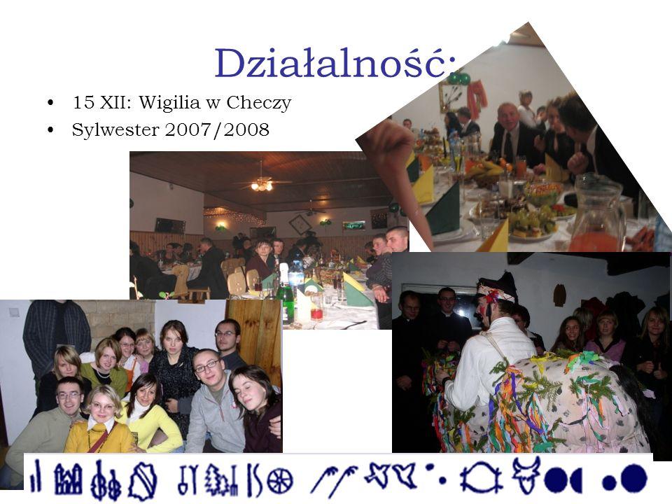 Działalność: 15 XII: Wigilia w Checzy Sylwester 2007/2008