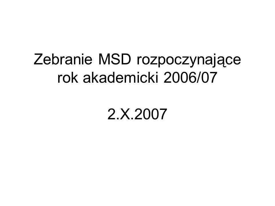 Zebranie MSD rozpoczynające rok akademicki 2006/07 2.X.2007