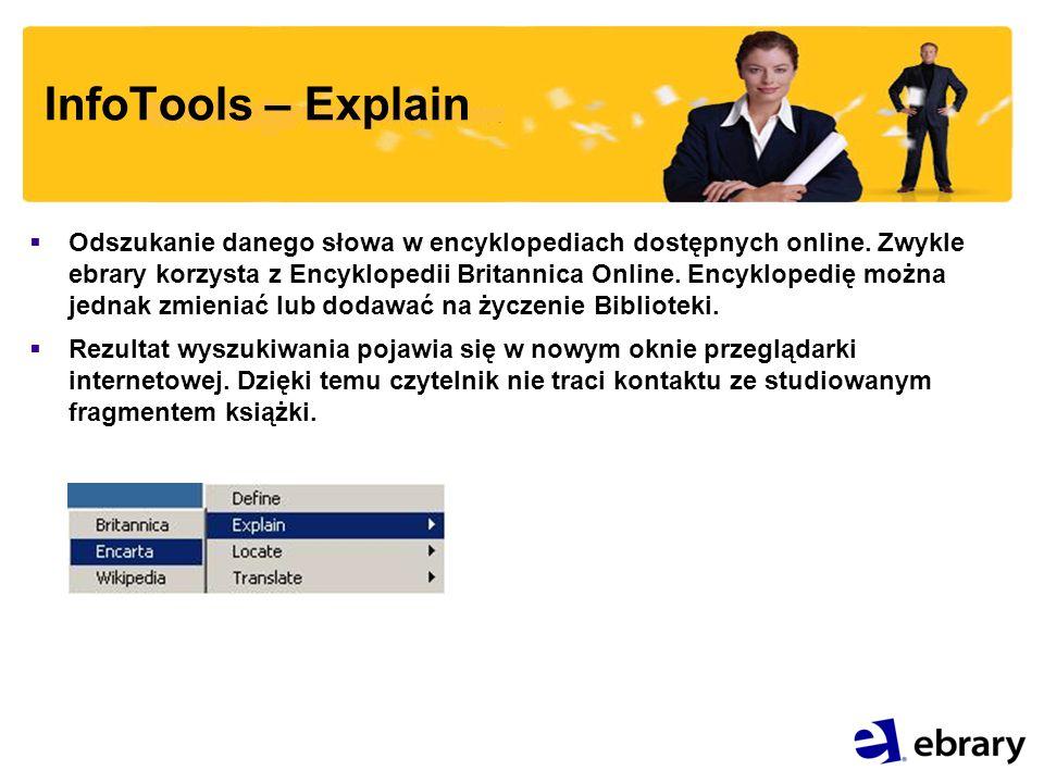 InfoTools – Explain Odszukanie danego słowa w encyklopediach dostępnych online.