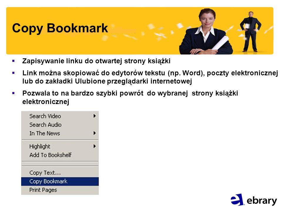 Copy Bookmark Zapisywanie linku do otwartej strony książki Link można skopiować do edytorów tekstu (np.