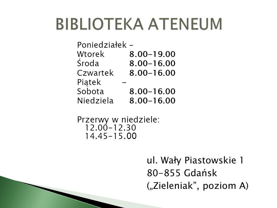 ul. Wały Piastowskie 1 80-855 Gdańsk (Zieleniak, poziom A) Poniedziałek- Wtorek8.00-19.00 Środa8.00-16.00 Czwartek8.00-16.00 Piątek - Sobota8.00-16.00