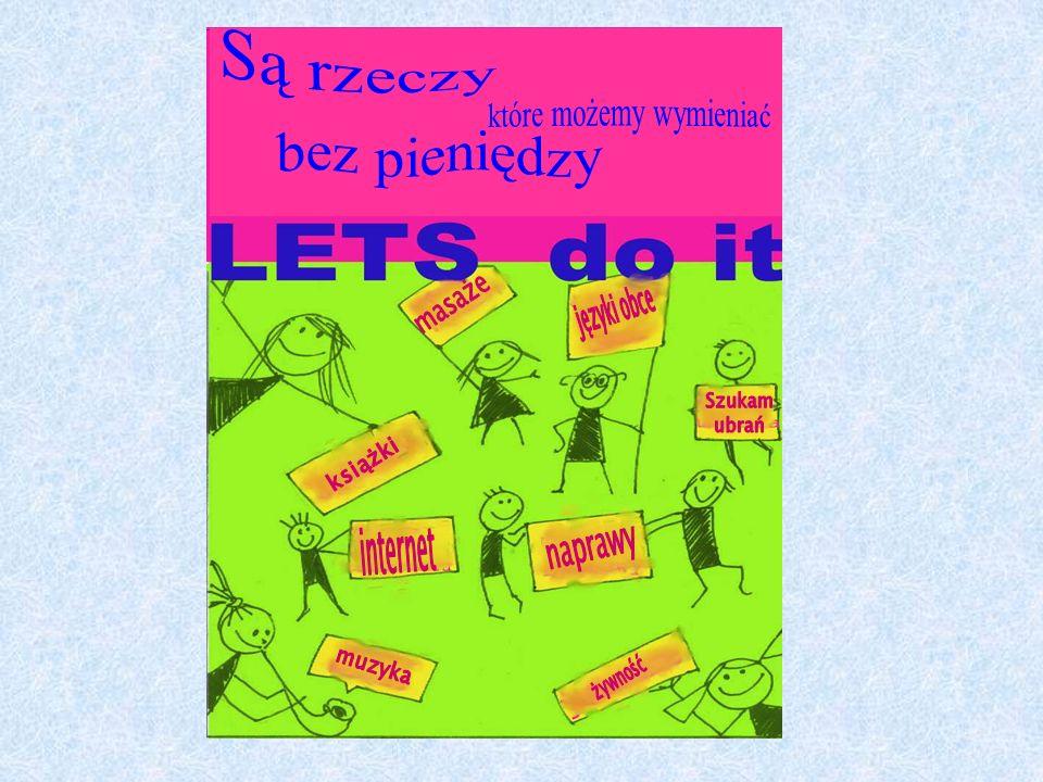 LETS-KRAKÓW Kontakt LETS-KRAKÓW krakow@lets.most.org.pl http://www.lets.most.org.pl/krakow