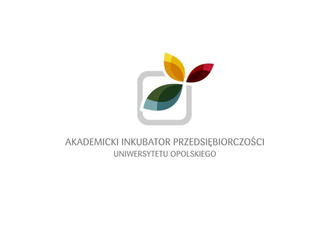 Biuro Projektu: Akademicki Inkubator Przedsiębiorczości Uniwersytetu Opolskiego Collegium Civitas 9 Katowicka 89, 45-061 Opole Telefon : +48 77 452 74 57 e-mail : inkubator@uni.opole.pl Strona internetowa : www.inkubator.uni.opole.plinkubator@uni.opole.pl