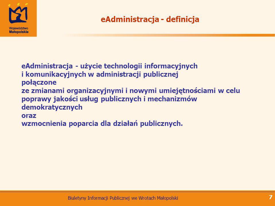 Biuletyny Informacji Publicznej we Wrotach Małopolski 7 eAdministracja - użycie technologii informacyjnych i komunikacyjnych w administracji publiczne
