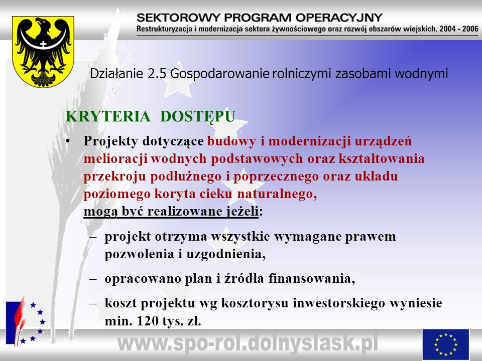 Działanie 2.5 Gospodarowanie rolniczymi zasobami wodnymi 1.Wał Strzegomki – Granica, gm.