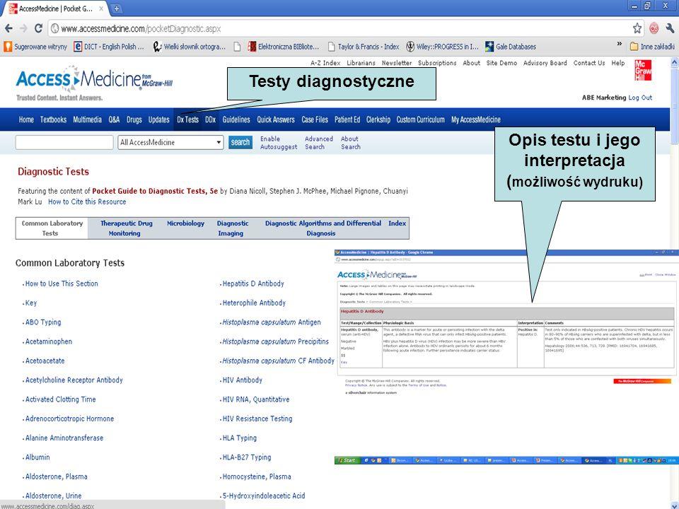 Testy diagnostyczne Opis testu i jego interpretacja ( możliwość wydruku)