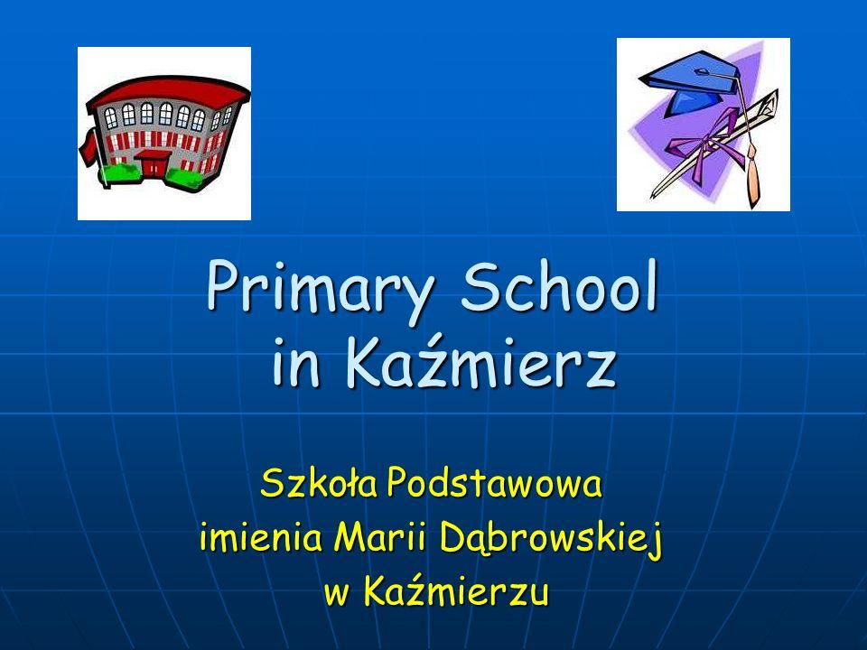 Primary School in Kaźmierz Szkoła Podstawowa imienia Marii Dąbrowskiej w Kaźmierzu w Kaźmierzu