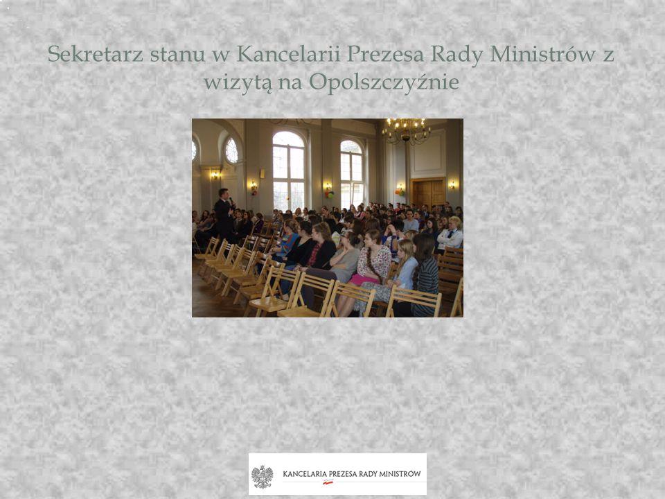 Sekretarz stanu w Kancelarii Prezesa Rady Ministrów z wizytą na Opolszczyźnie W piątek 19 kwietnia gościłem na Opolszczyźnie. Jednym z punktów program