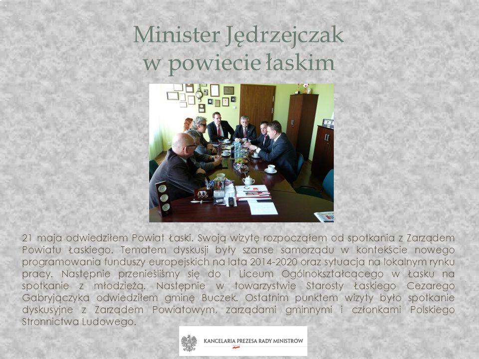 Minister Jędrzejczak w powiecie łaskim 21 maja odwiedziłem Powiat Łaski. Swoją wizytę rozpocząłem od spotkania z Zarządem Powiatu Łaskiego. Tematem dy