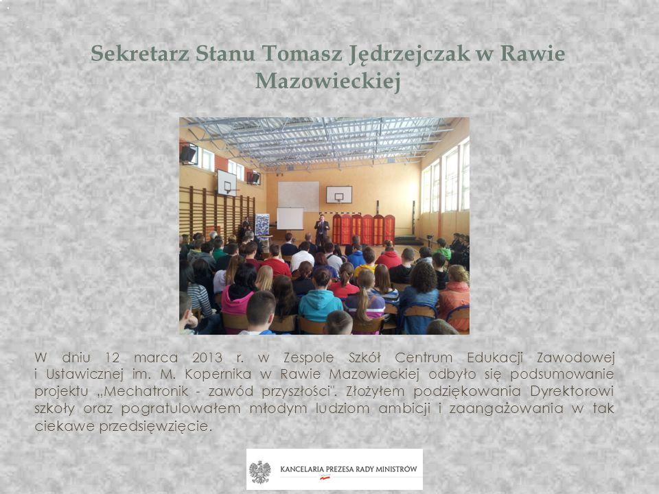 Minister Jędrzejczak z wizytą w Radomiu W piątkowy wieczór 12.04.2013 r.