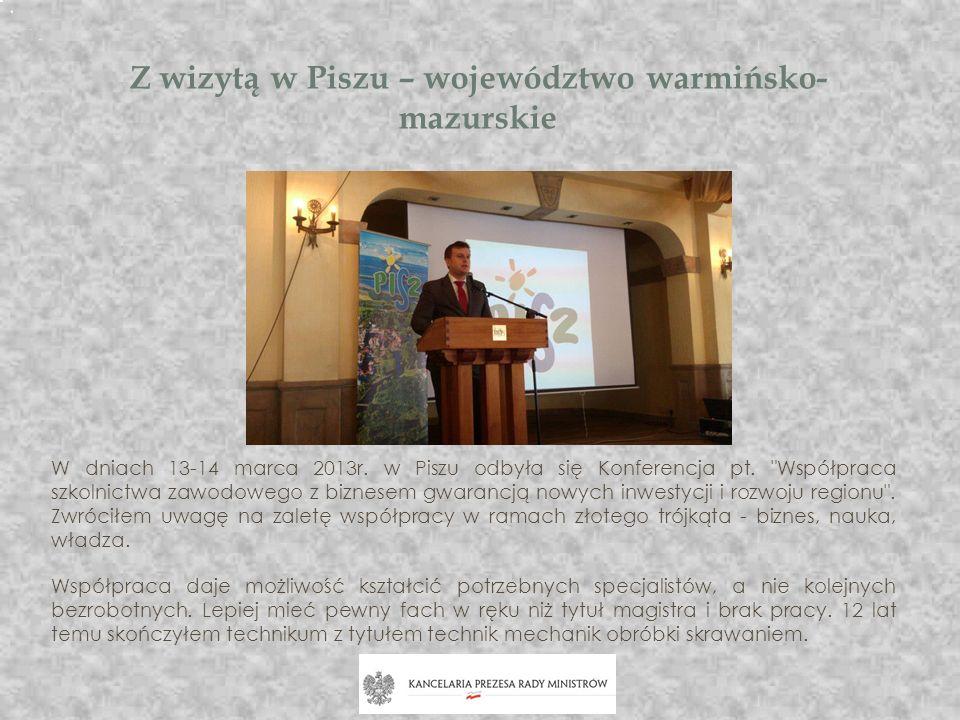 Wizyta ministra Tomasza Jędrzejczaka w Olsztynie W dniu 15 kwietnia 2013 r.