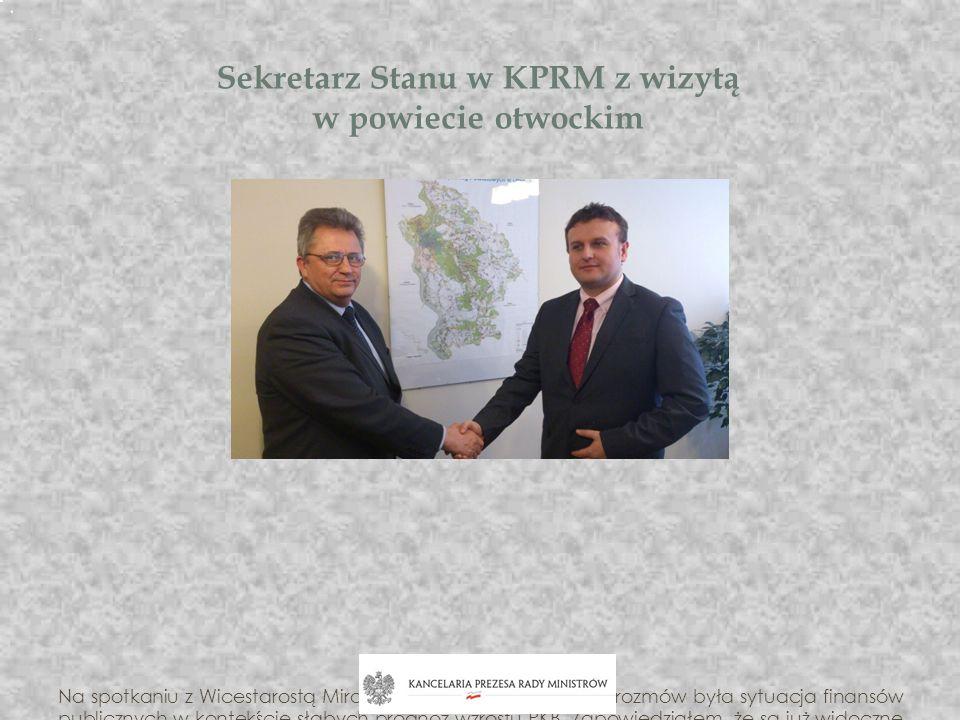 Sekretarz Stanu w KPRM z wizytą w powiecie otwockim Na spotkaniu z Wicestarostą Mirosławem Pszonką. Tematem rozmów była sytuacja finansów publicznych