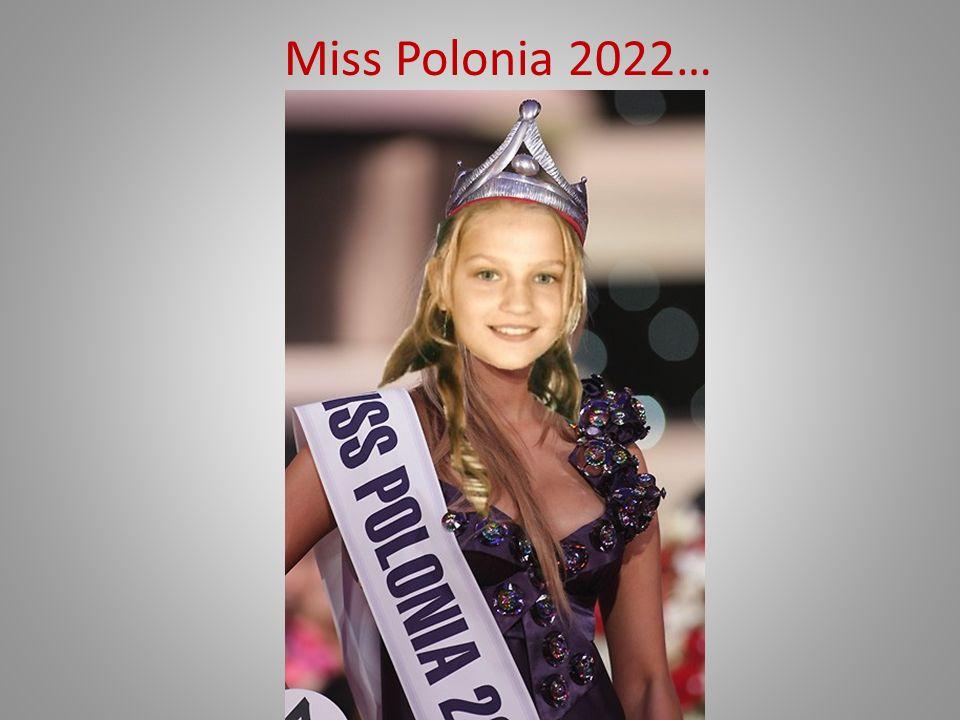 Miss Polonia 2022…