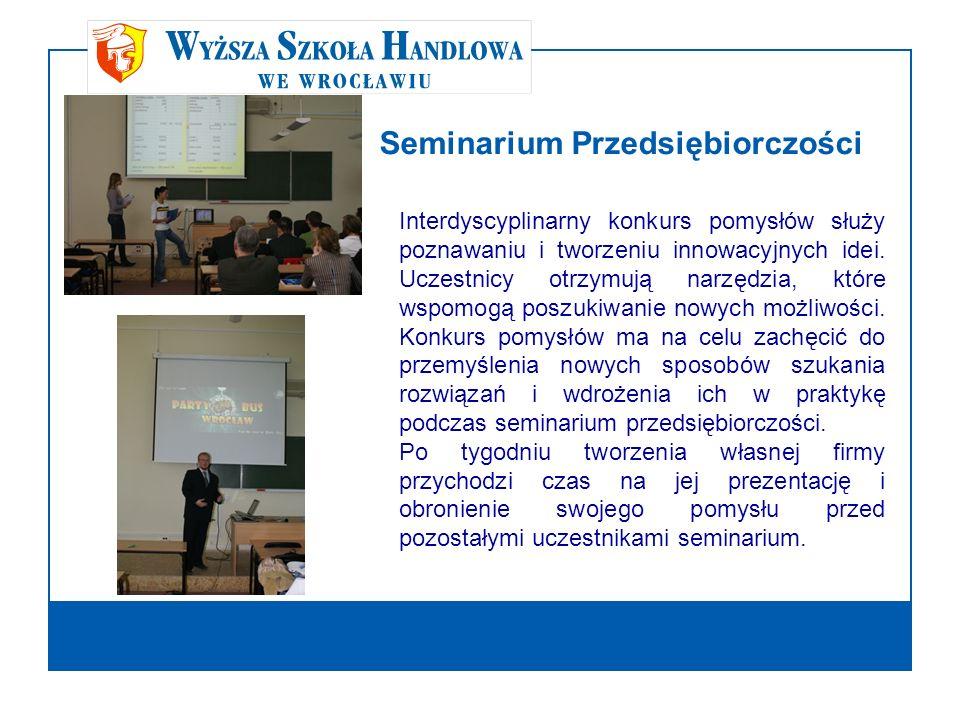 Seminarium Przedsiębiorczości Interdyscyplinarny konkurs pomysłów służy poznawaniu i tworzeniu innowacyjnych idei. Uczestnicy otrzymują narzędzia, któ
