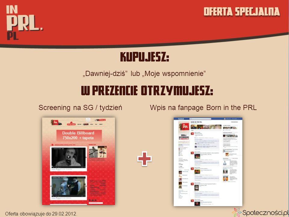 Dawniej-dziś lub Moje wspomnienie Double Billboard 750x200 + tapeta Screening na SG / tydzieńWpis na fanpage Born in the PRL Oferta obowiązuje do 29.0