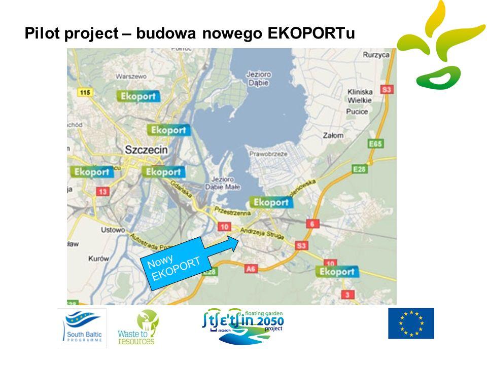 Pilot project – budowa nowego EKOPORTu Nowy EKOPORT