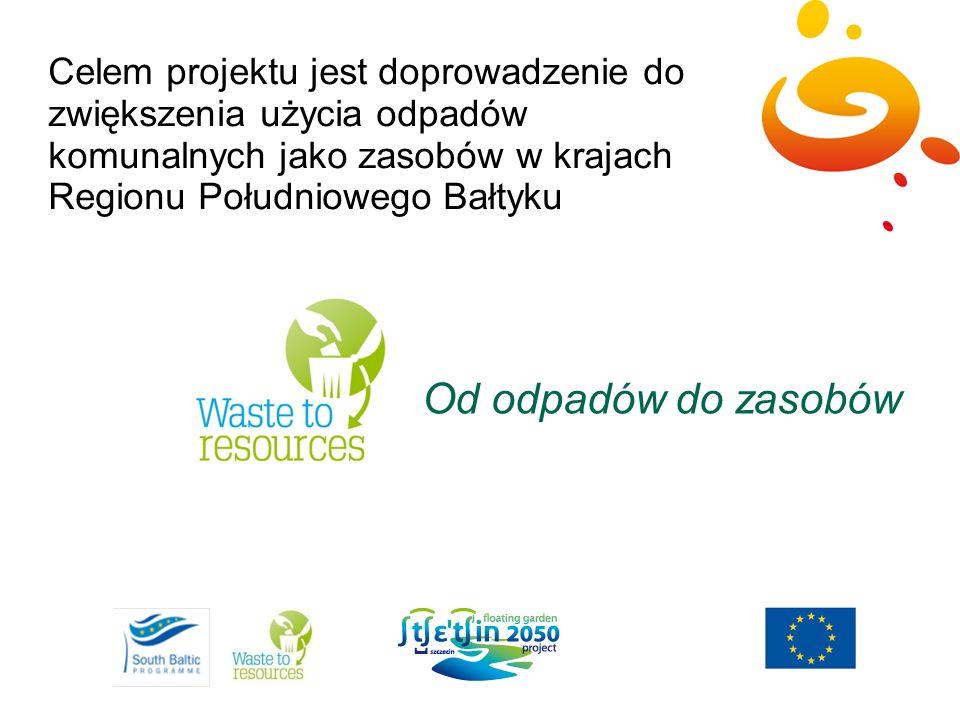 Celem projektu jest doprowadzenie do zwiększenia użycia odpadów komunalnych jako zasobów w krajach Regionu Południowego Bałtyku Od odpadów do zasobów