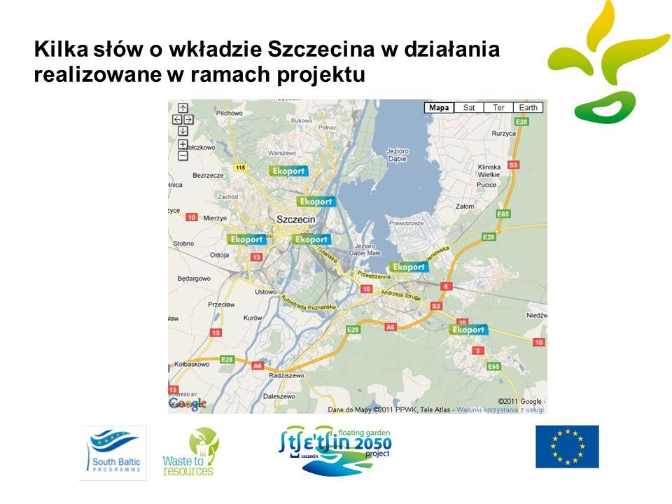 Kilka słów o wkładzie Szczecina w działania realizowane w ramach projektu