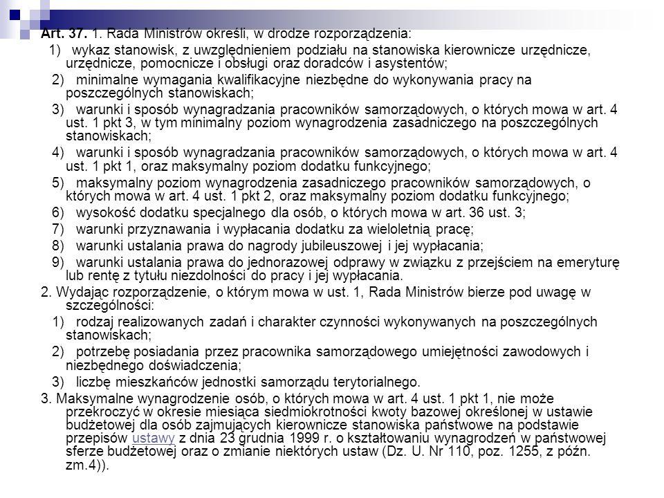 Art. 37. 1. Rada Ministrów określi, w drodze rozporządzenia: 1) wykaz stanowisk, z uwzględnieniem podziału na stanowiska kierownicze urzędnicze, urzęd