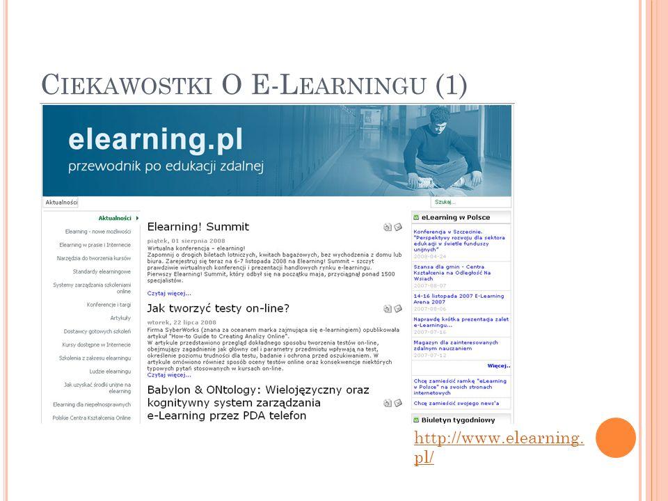 C IEKAWOSTKI O E-L EARNINGU (1) http://www.elearning. pl/