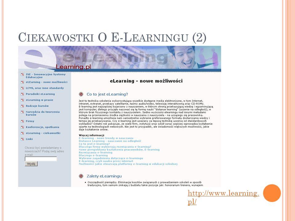 C IEKAWOSTKI O E-L EARNINGU (2) http://www.learning. pl/