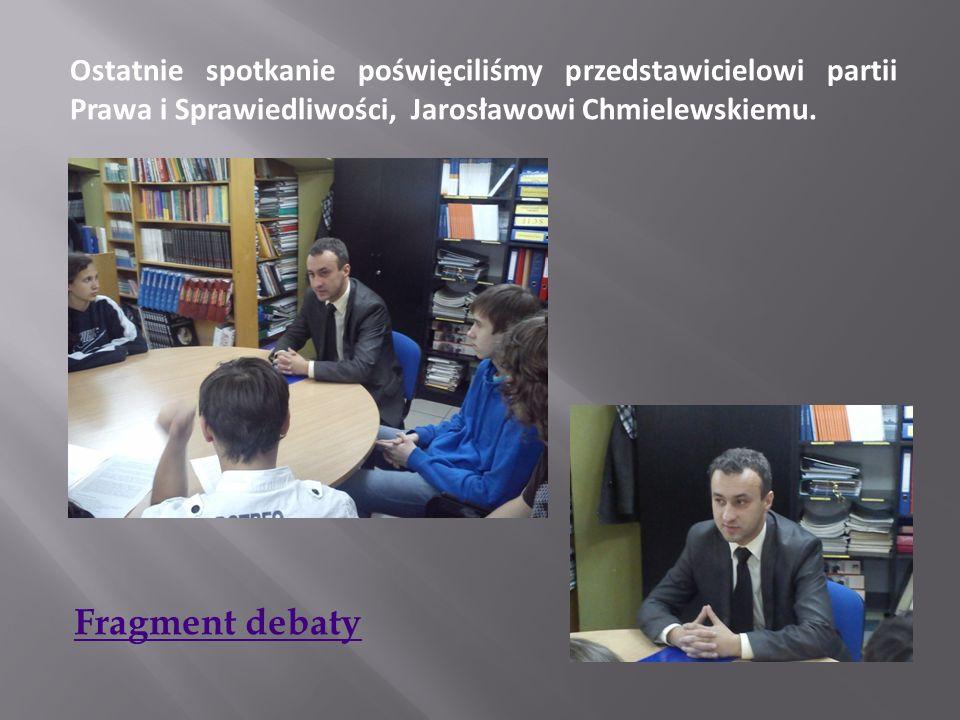 Ostatnie spotkanie poświęciliśmy przedstawicielowi partii Prawa i Sprawiedliwości, Jarosławowi Chmielewskiemu. Fragment debaty