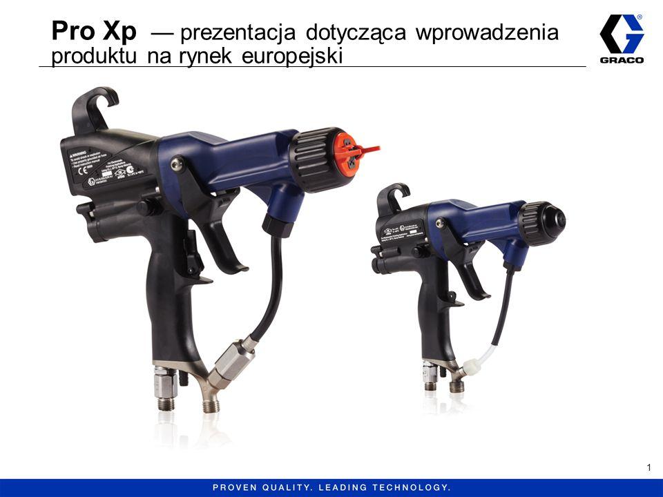 Pro Xp certyfikat testu wydajności Seryjny certyfikat testu dołączony do każdego pistoletu –Numer katalogowy pistoletu –Kod daty –Numer seryjny Potwierdzenie pomyślnego przejścia testu w zakresie –strumienia natrysku, –wydajności mechanicznej, –wydajności elektrycznej.