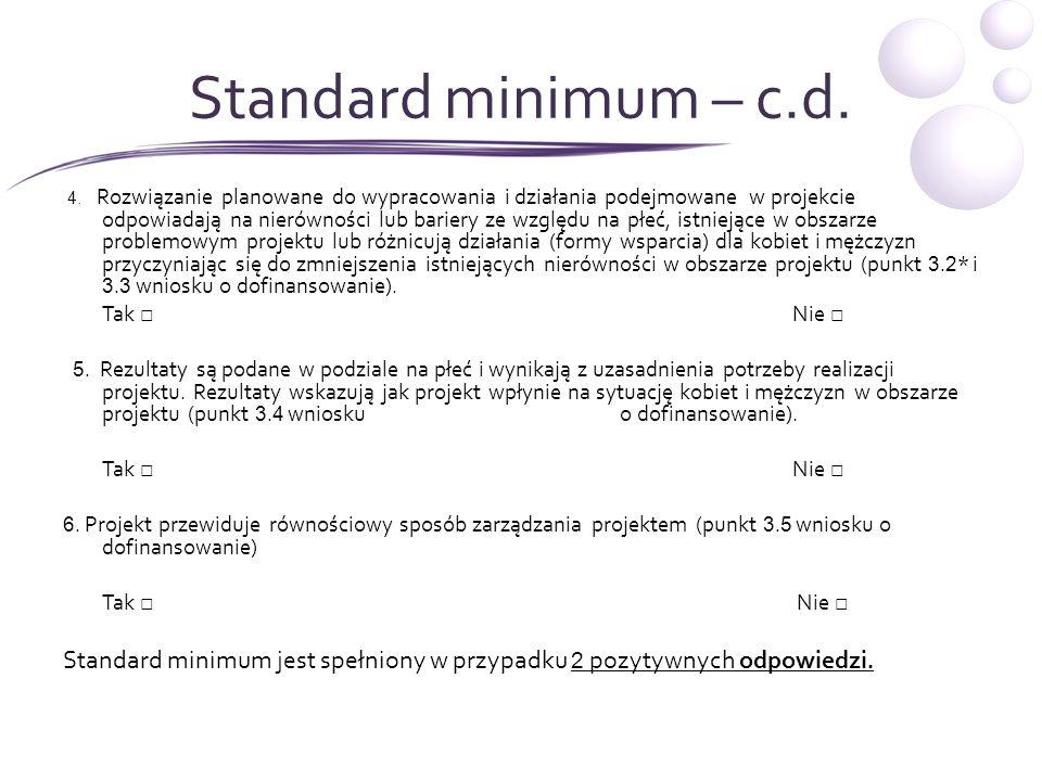 Wyjątki 7.Projekt należy do wyjątku, co do którego nie stosuje się standardu Minimum.