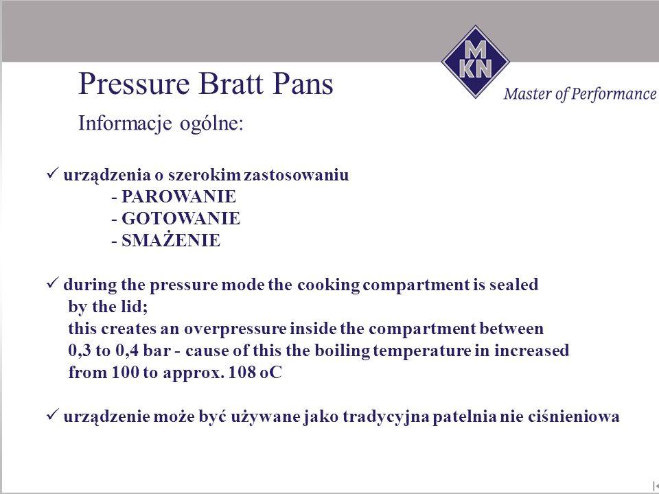 urządzenia o szerokim zastosowaniu - PAROWANIE - GOTOWANIE - SMAŻENIE during the pressure mode the cooking compartment is sealed by the lid; this crea