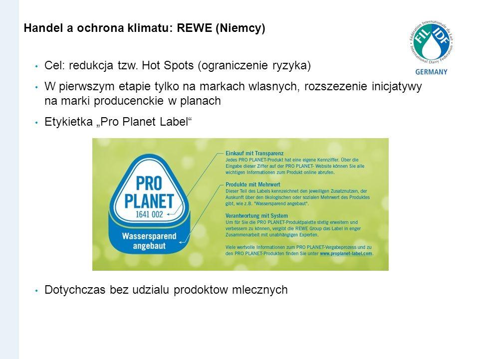 REWE Konzept Pro Planet Cel: redukcja tzw. Hot Spots (ograniczenie ryzyka) W pierwszym etapie tylko na markach wlasnych, rozszezenie inicjatywy na mar