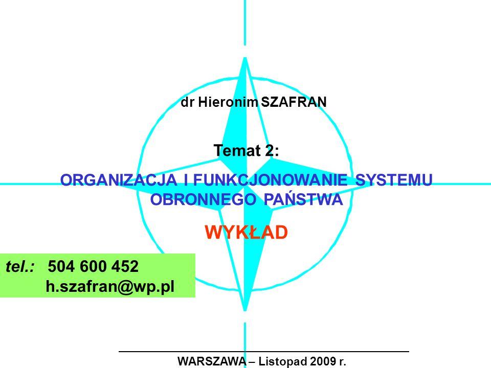ZADANIA GOSPODARCZO-OBRONNE 9.odtwarzanie zniszczonej infrastruktury; 10.