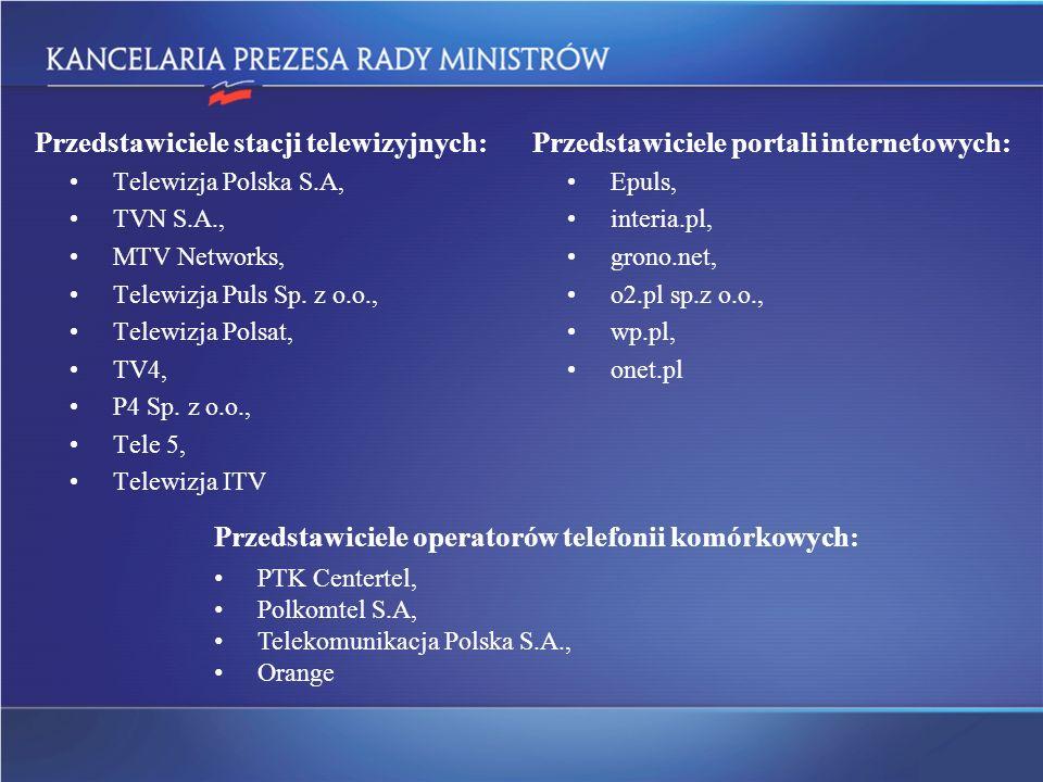 Przedstawiciele stacji telewizyjnych: Telewizja Polska S.A, TVN S.A., MTV Networks, Telewizja Puls Sp. z o.o., Telewizja Polsat, TV4, P4 Sp. z o.o., T