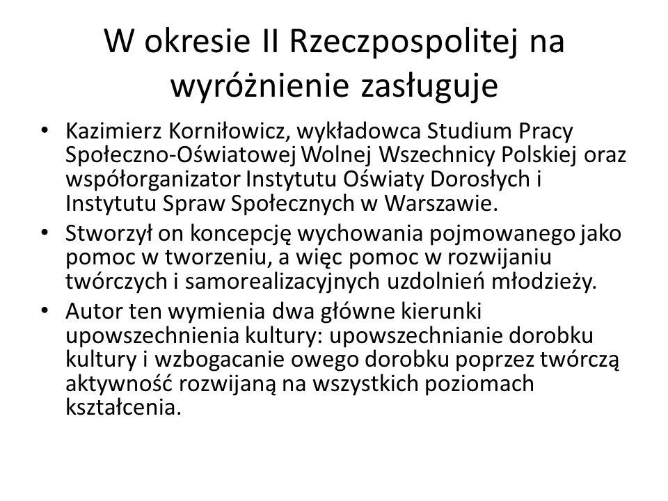W okresie II Rzeczpospolitej na wyróżnienie zasługuje Kazimierz Korniłowicz, wykładowca Studium Pracy Społeczno-Oświatowej Wolnej Wszechnicy Polskiej