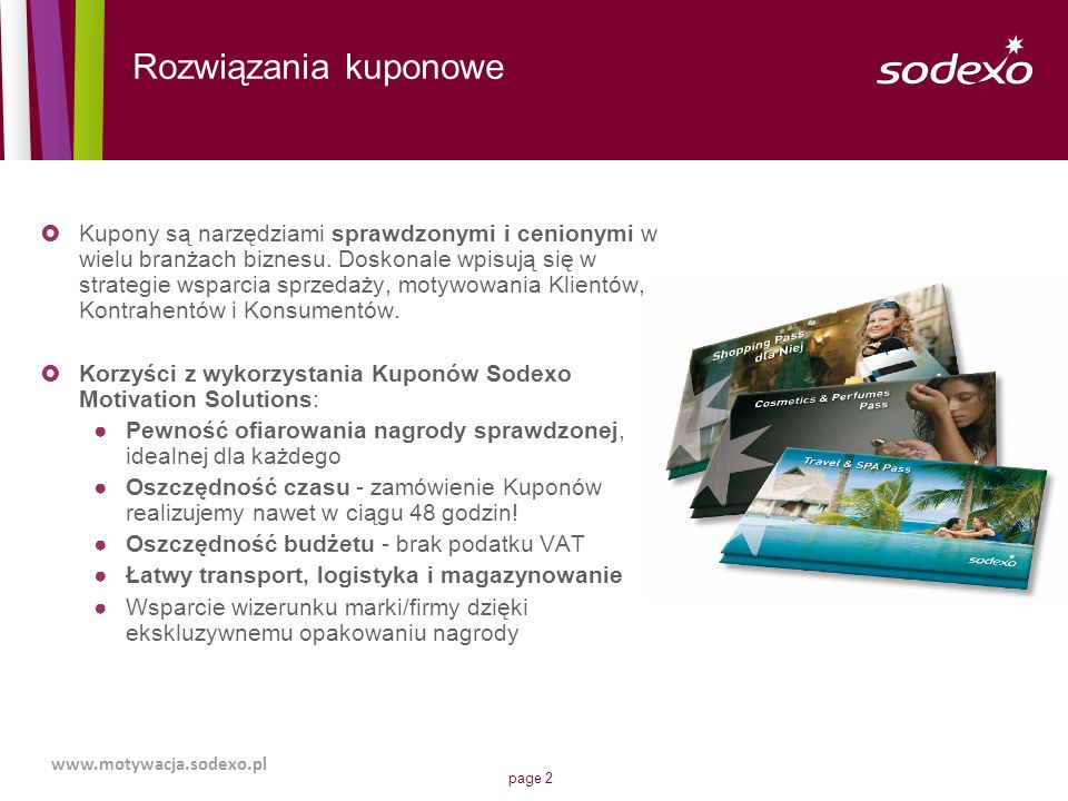 page 3 Kupon uniwersalny to rozwiązanie charakteryzujące się przede wszystkim najszerszą siecią akceptacji (ponad 50 000 punktów w całej Polsce!).